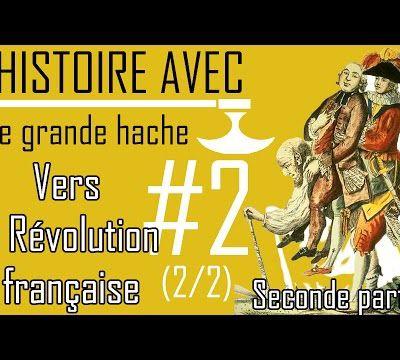 Vers la Révolution française, Seconde partie