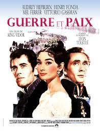 Guerre et paix  ( War and Peace )