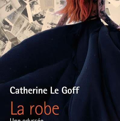 La robe, une odyssée : Catherine Le Goff