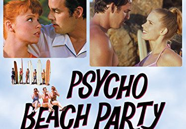 Psycho Beach Party (2000) de Robert Lee King