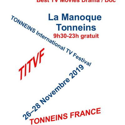 TONNEINS International TV Festival 2019        26 - 28 November 2019       TONNEINS FRANCE