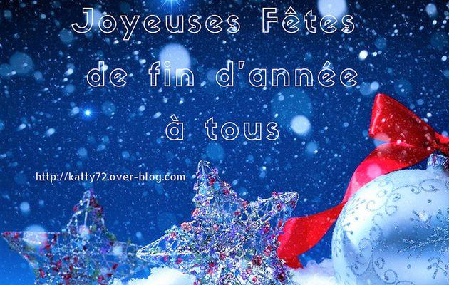 Joyeuses Fêtes et Joyeux Noël