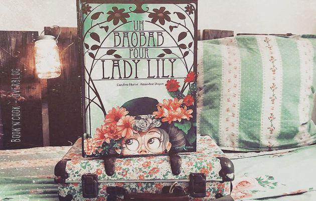 Mercredi jeunesse : Un baobab pour Lady Lili - Caroline Hurtut / Amandine Dugon