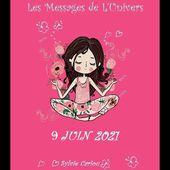 MESSAGE DE L'UNIVERS 9 JUIN 2021 Nos pensées commencent à naviguer dans un futur hypothétique