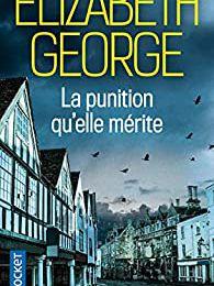 """Un polar très british : """"La punition qu'elle mérite"""" d'Elisabeth George..."""