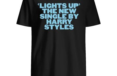 BEST LIGHTS UP THE NEW SINGLE BY HARRY STYLES SHIRT
