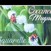 Démo d'aquarelle - Muguet et Coccinelles par Cindy Barillet