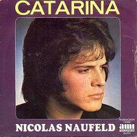 """nicolas neufeld, un chanteur français des années 1970 avec une voix à la tom jones sur une composition de michel delancray """"catarina"""""""