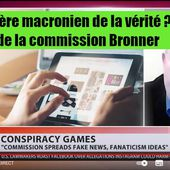 Un ministère macronien de la vérité ? A propos de la commission Bronner - INITIATIVE COMMUNISTE