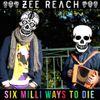 "Zee Reach ""Six Milli Ways To Die"" posted on Nerdy Frames"