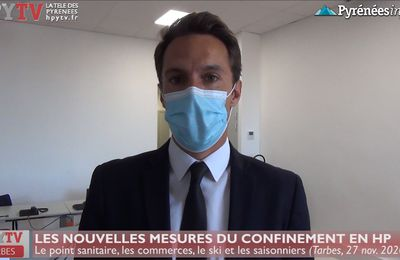 Confinement :: Les nouvelles règles précisées par le Préfet des Hautes-Pyrénées (27 nov 20) | La Télé de Tarbes