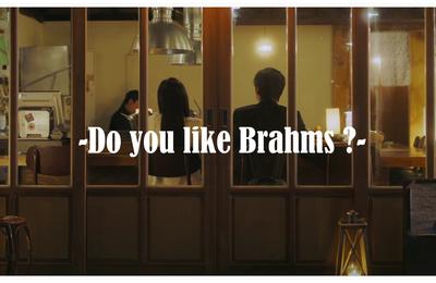 [Tous les cris, les S.O.S. ] Do you like Brahms ?  브람스를 좋아하세요