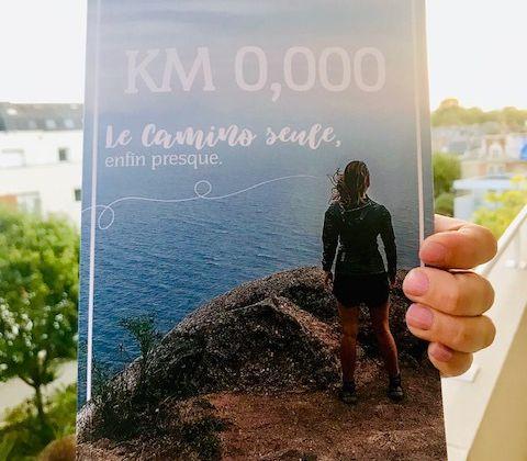 """Retour littéraire sur """"Km 0,000, Le Camino seule, enfin presque"""""""