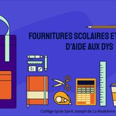 FOURNITURES SCOLAIRES ET MATERIEL D'AIDE AUX DYS by kuco on Genially