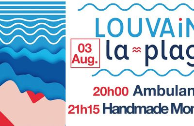▶ Handmade Moments (USA) + Ambulance @ Louvain-La-plage - 03/08/2019 - 20h00 - Gratuit