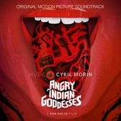 Angry Indian Goddesses (Pan Nalin's Original Motion Picture Soundtrack)