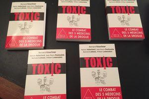 TOXIC (Bernard Kouchner ed. Odile Jacob) et Tous Addicts (W. Lowenstein ed. Flammarion)
