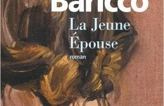 La Jeune épouse / Alessandro Baricco
