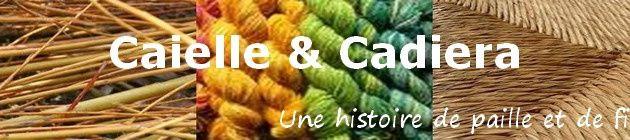 CAIELLE & CADIERA