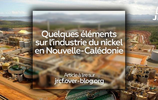 Quelques éléments sur l'industrie du nickel en Nouvelle-Calédonie