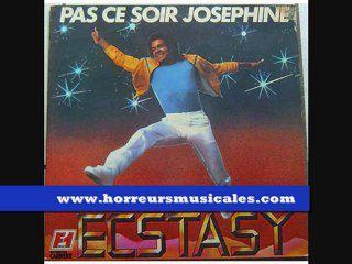 ECSTASY - PAS CE SOIR JOSEPHINE