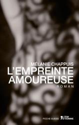 L'Empreinte amoureuse - Mélanie Chappuis