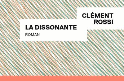 La dissonante - Clément Rossi