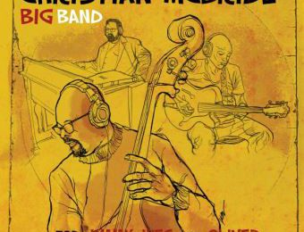 Christian McBride Big Band - For Jimmy, Wes and Oliver (Jazz)