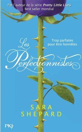 The perfectionnists : la nouvelle saga de Sara Shepard !