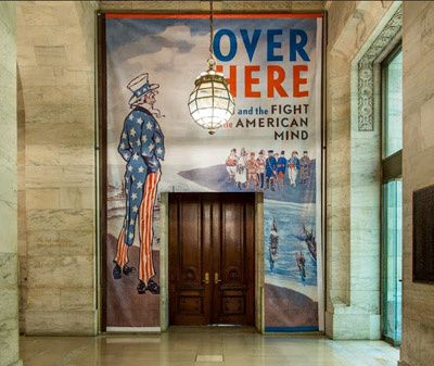 Over Here: WWI and the Fight for the American Mind : une exposition de la New York Public Library sur la propagande aux USA pendant la Grande Guerre