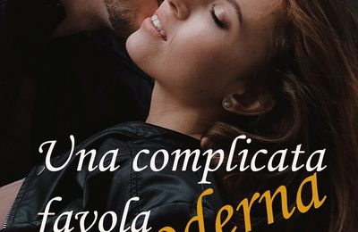 Review Party : Una complicata favola moderna