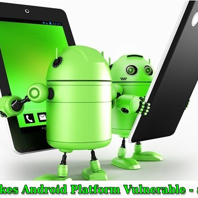 What Makes Android Platform Vulnerable - a Check