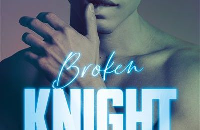 All Saints High, tome 2 : Broken Knight - L.J. SHEN
