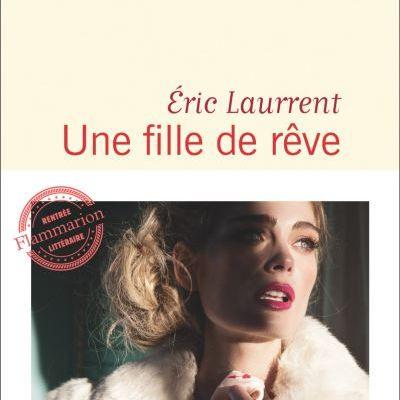 Une fille de rêve - Éric Laurrent