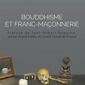 BOUDDHISME ET FRANC-MAÇONNERIE, Christophe Richard - livre, ebook, epub