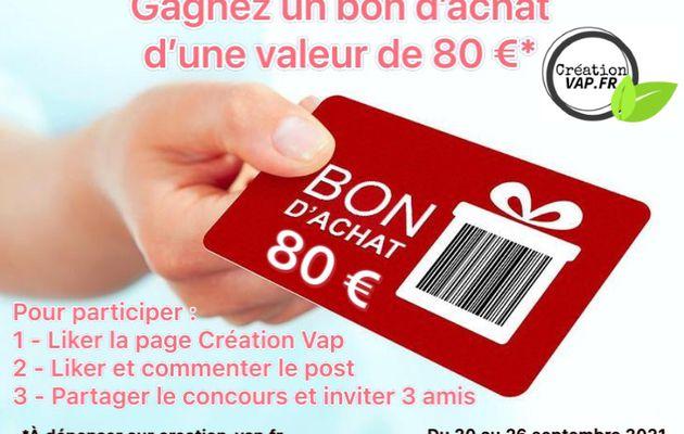 Concours - Gagnez un bon d'achat d'une valeur de 80€ sur Creation Vap