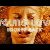 Broken Back - Young Love (Official music video)