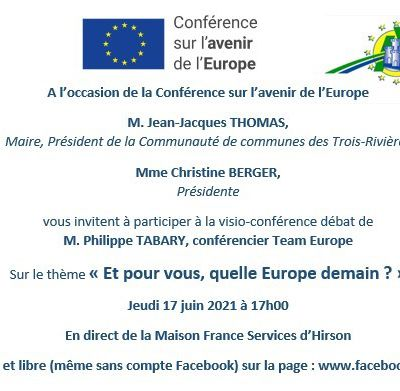 La Maison de l'Europe de la Grande Thiérache nous invite : 17 juin - visioconférence  dans le cadre de la Conférence sur l'Avenir de l'Europe