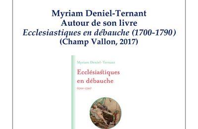 Ecclésiastiques en débauche (1700-1790) : un café visio histoire de la régionale de l'APHG le 27 mai autour du livre de Myriam Deniel-Ternant