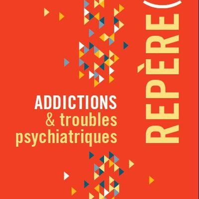Addictions et Troubles Psychiatriques...