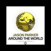 Around the world (LA LA LA LA LA) - Jason Parker
