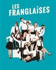 les franglaises et copains, un spectacle nouvelle version, un jeu qui vire au cabaret burlesque déjanté