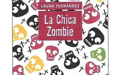 La Chica zombie Laura Fernández Collection Y, Edition Denoël.