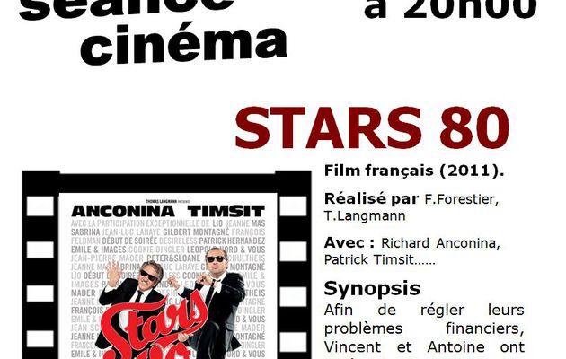 STARS 80 - Séance cinéma - Mardi 19 mars - Aigueperse