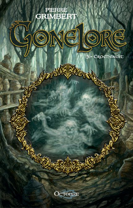 Gonelore Tome 5