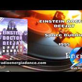 Einstein Doctor Deejay - Space Bubble