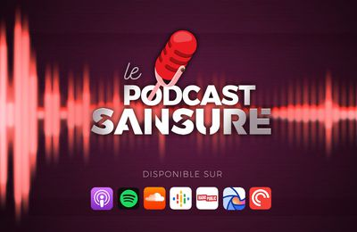 Le Podcast Sansure : le 4ème épisode est disponible ! #LePodcastSansure