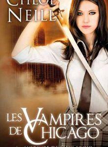 Les Vampires de Chicago, tome 6 : Morsure de sang froid de Chloé Neil