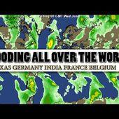 Inondations partout dans le monde = Texas , Allemagne , Inde , France , Belgique - MOINS de BIENS PLUS de LIENS