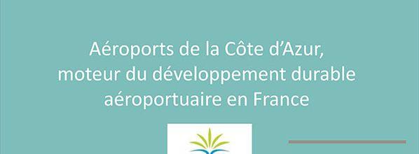 Aéroports de la Côte d'Azur dévoile son programme pour parvenir en seulement 10 ans, à ne plus émettre de gaz à effet de serre